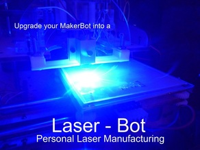 MakerBot Laser Cutter Upgrade - Laser-Bot.com