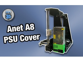 BV3D Anet A8 Power Supply Cover