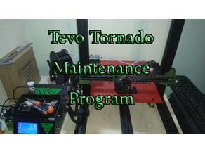 PM maintenance program for Tevo tornado