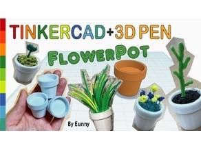 Miniature Flowerpot with Tinkercad + 3D pen
