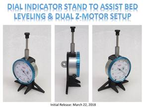 Dial Indicator Stand to Assist Bed Leveling & Dual Z-Motor Setup