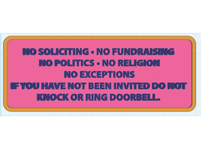 No Soliciting and more sign