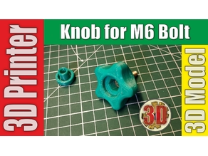Knob for M6 Bolt (Nut)