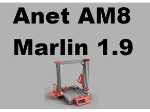 Anet AM8 Marlin 1.9 [Deutsch]