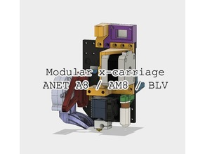 Modular X-carriage for ANET A8 / AM8 / BLV