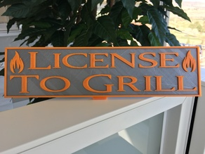 License to Grill placard