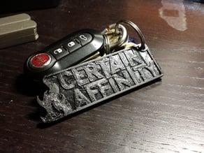 Certain Affinity Keychain