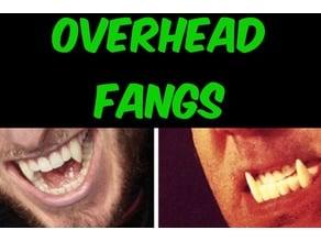 overhead fangs