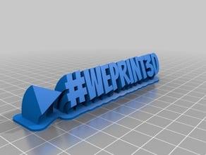 #weprint3D