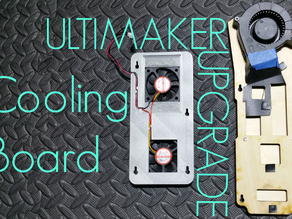 Ultimaker Cooling Board