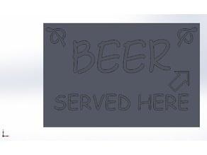 """Beer Served Here"" Sign, Targhetta ""Beer Served Here"" da scrivania"