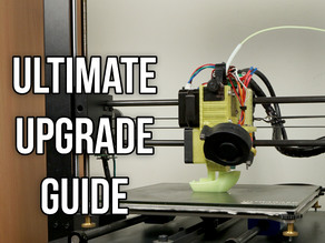 Anycubic I3 Mega ULTIMATE Upgrade Guide