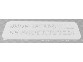 SHOPLIFTERS WILL BE PROS*******!
