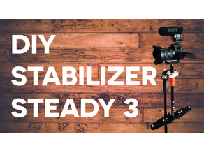 STEADY 3 - Camera stabilizer