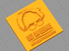 Bernie Sanders - FEEL THE BERN ! Plaque