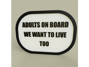 LOL - Adults on board we want to live too