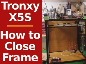Tronxy X5S Easy way to close the frame