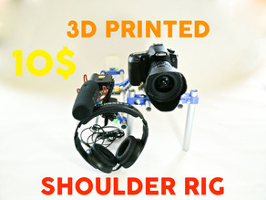 3D Printed DSLR Shoulder Rig