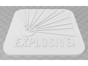 Explosive Signage