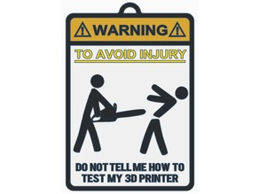 Warning Sign 3D Printer Test (Chainsaw Version)