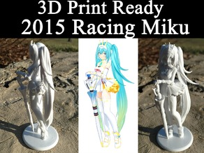 3D PRINT READY!! 2015 Racing Miku