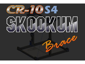 CR-10 S4 Skookum Brace