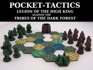 Pocket-Tactics: Legion of the High King against the Tribes of the Dark Forest (Second Edition)
