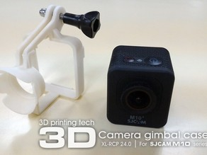 XL-RCP 24.0: Camera gimbal casing for SJCAM M10 series