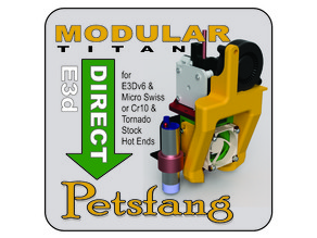 Petsfang Direct for E3D Titan Direct Extruder for Micro Swiss/ E3Dv6/ or Stock CR10 & Tevo Tornado hot ends