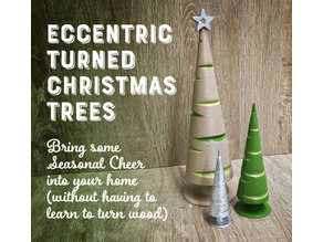 Eccentric Turned Christmas Trees