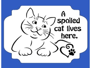 Spoied Cat Plaque