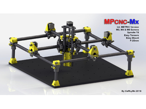 MPCNC-Mx - Metric Version & F25mm [by CaRLyMx]