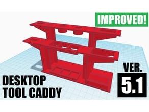 Desktop Tool Caddy (Version 5.1)