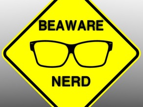 Sign: Be Aware of Nerd