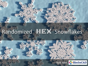 Randomized Hex Snowflakes with BlocksCAD