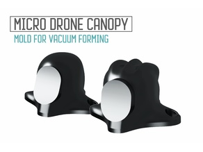 Tiny Whoop molds for micro drone canopy