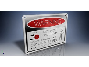 """DO NOT TOUCH"" warning sign multi-color version for single-extruder printers"