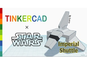 Simple Imperial Shuttle with Tinkercad