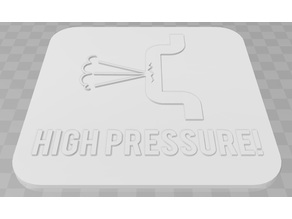High Pressure Signage