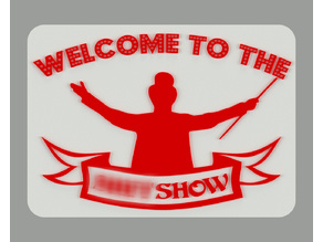 Welcome to the Sh*tshow, sign