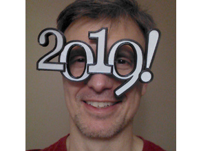 2019 New Year Eve silly glasses (with dual extruder option)