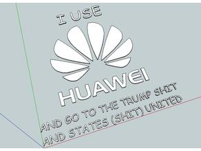 I USE HUAWEI