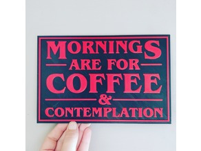 Mornings are for coffee quote from Stranger Things