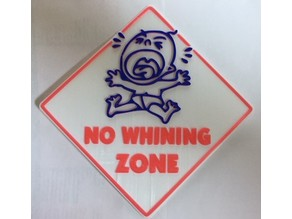 No Whining Zone - 3 Color