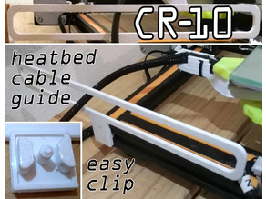CR-10 heatbed cable guide