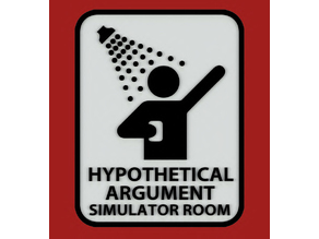 Hypothetical Argument Simulator Room sign