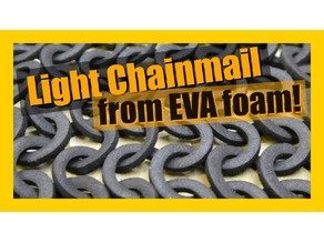 EVA foam chainmail, or flexible filament chainmail