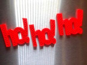 Ho! Ho! Ho! Refrigerator Magnets