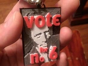 Vote For No. 6 (The Prisoner)