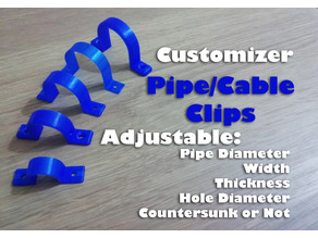 Pipe Clip / Cable Clip - Customizer